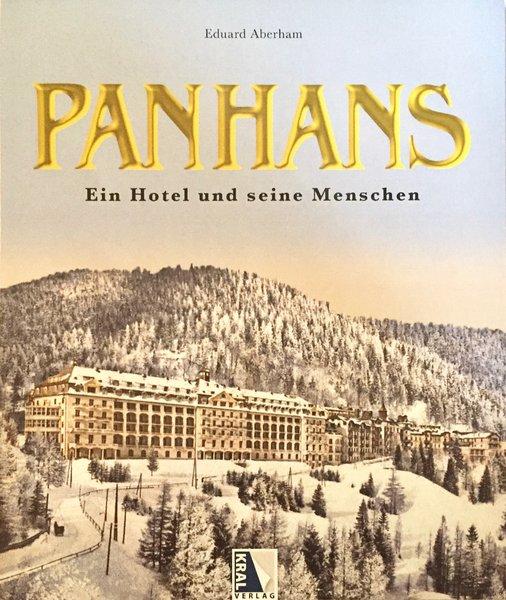 Panhans – Ein Hotel und seine Menschen, Buch von Eduard Aberham